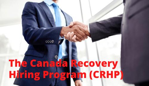 Canada Recovery Hiring Program (CRHP)